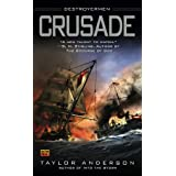 Crusade (Destroyermen)by Taylor Anderson