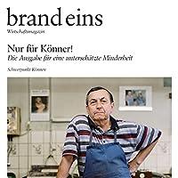 brand eins audio: Koennen Audiomagazin von  brand eins Gesprochen von: Anna Doubek, Gerhart Hinze