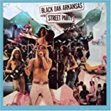 Street Partypar Black Oak Arkansas