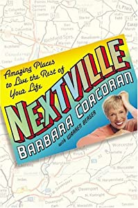 Barbara Corcoran real estate contributor for NBC's TODAY Show trends in real estate market - Cover of Nextville: Amazing Places to Live Rest