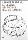 LEER ES RESPIRAR, ES DEVENIR (8425225434) by OLAFUR ELIASSON