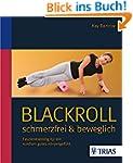 Blackroll: Faszientraining f�r ein ru...