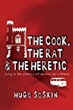 The Cook, The Rat and the Heretic: In the Shadow of Rennes-le-Chateau