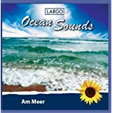 "Ocean Sounds - Am Meer, Naturger�usche ohne Musikvon ""Largo"""