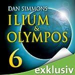 Ilium & Olympos 6 | Dan Simmons