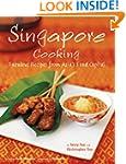 Singapore Cooking: Fabulous Recipes f...