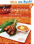 Singapore Cooking: Fabulous Recipes f...