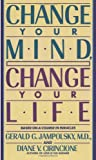 img - for Change Your Mind, Change Your Life book / textbook / text book