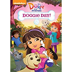 Dora & Friends: Doggie Day