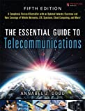 img - for The Essential Guide to Telecommunications (5th Edition) (Essential Guides (Prentice Hall)) by Dodd, Annabel Z. 5th (fifth) Edition [Paperback(2012)] book / textbook / text book