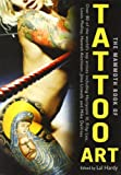 The Mammoth Book of Tattoo Art (Mammoth Books)