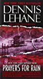 Prayers for Rain (0061998885) by Dennis Lehane