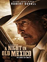 A Night in Old Mexico [HD]