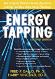 Energy Tapping: How to Rapidly Eliminate Anxiety, Depression, Cravings, and More Using Energy Psychology (1572245557) by Gallo PhD, Fred