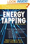 Energy Tapping: How to Rapidly Elimin...