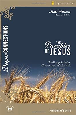 The Parables of Jesus (Deeper Connections)