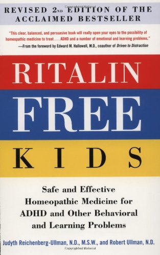 Ritalin-Free Kids: Safe And Effective Homeopathic Medicine For Adhd And Other Behavioral And Learning Problems front-686854