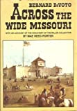 Across the Wide Missouri (0517102668) by Bernard Augustine De Voto