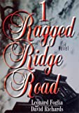 img - for 1 Ragged Ridge Road book / textbook / text book