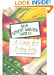 A Soup for Every Day (New Covent Gard...