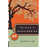 To Kill a Mockingbird (Harper Perennial Modern Classics) ~ Harper Lee