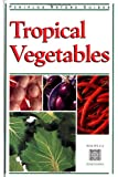 Tropical Vegetables (Periplus Nature) (962593149X) by Hutton, Wendy