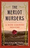 The Merlot Murders: A Wine Country Mystery (Wine Country Mysteries)