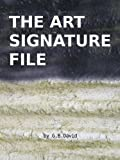 img - for The Art Signature File book / textbook / text book