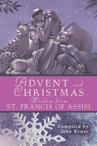 Advent Christmas Wisdom St. Francis of A (Advent and Christmas Wisdom)