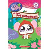 Littlest Red Riding Hood (Scholastic Reader Littlest Pet Shop -Level 2)by Quinlan B. Lee