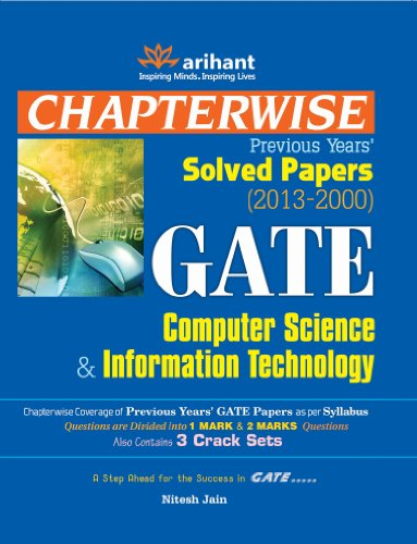 Chapterwise Previous Years Solved Papers (2013-2000) GATE Computer Science and Information Technology
