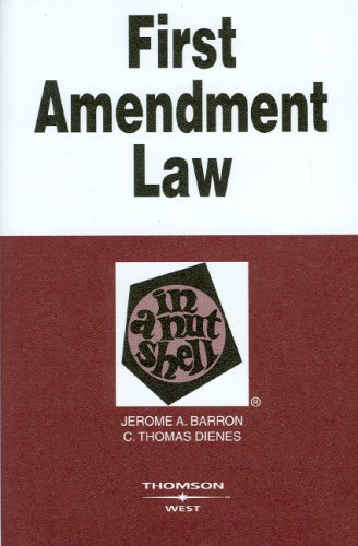 First Amendment Law in a Nutshell, 4th Edition (West Nutshell Series) (In a Nutshell (West Publishing))