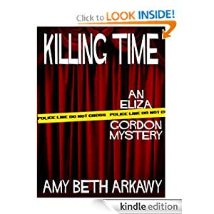 Killing Time: An Eliza Gordon Mystery (The Eliza Gordon Mysteries)