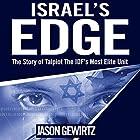 Israel's Edge: The Story of the IDF's Most Elite Unit - Talpiot Hörbuch von Jason Gewirtz Gesprochen von: Shlomo Zacks