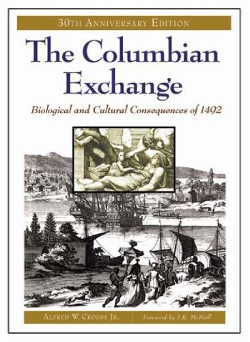 The Columbian Exchange: Biological and Cultural...