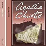 Why Didn't They Ask Evans? | Agatha Christie
