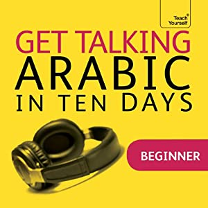 Get Talking Arabic in Ten Days | [Jane Wightwick, Mahmoud Gaafar]