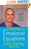 Emotional Equations: Simple Steps for Creating Happiness + Success in Business + Life
