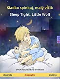 Sladko spinkaj, malý vĺčik - Sleep Tight, Little Wolf  Dvojjazyčná kniha pre deti  (slovensky - anglicky) (www childrens-books-bilingual com)