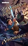 The Shadowmask: Stone of Tymora, Book II (0786955015) by Salvatore, R.A.