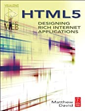 HTML5 Designing Rich Internet Applications by Matthew David