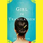 Girl in Translation | Jean Kwok