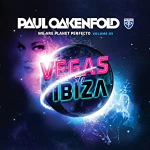 We Are Planet Perfecto Volume 3: Vegas To Ibiza