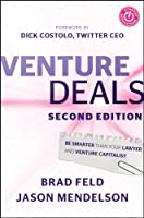 Venture Deals: Be Smarter Than Your Lawyer and Venture Capitalist by Wiley