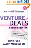 Venture Deals: Be Smarter Than Your Lawyer and Venture Capitalist