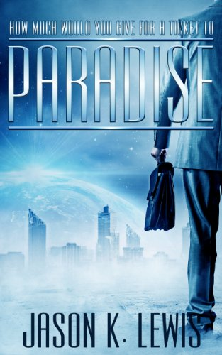 Paradise by Jason K. Lewis ebook deal