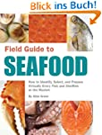 Field Guide to Seafood: How to Identi...