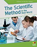 Scientific Method in the Real World (Science in the Real World)