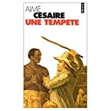 Une Tempete (French Edition) (0828890870) by Cesaire, Aime