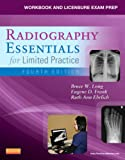 img - for Workbook and Licensure Exam Prep for Radiography Essentials for Limited Practice, 4e book / textbook / text book